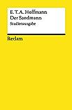 Der Sandmann. Studienausgabe: Parallelausgabe der Handschrift und des Erstdrucks (1817) (Reclams Universal-Bibliothek)