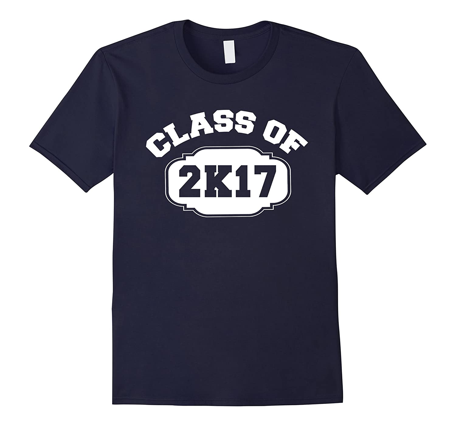 2K17 Class of 2K17 2017 T-shirt by Scarebaby-TH