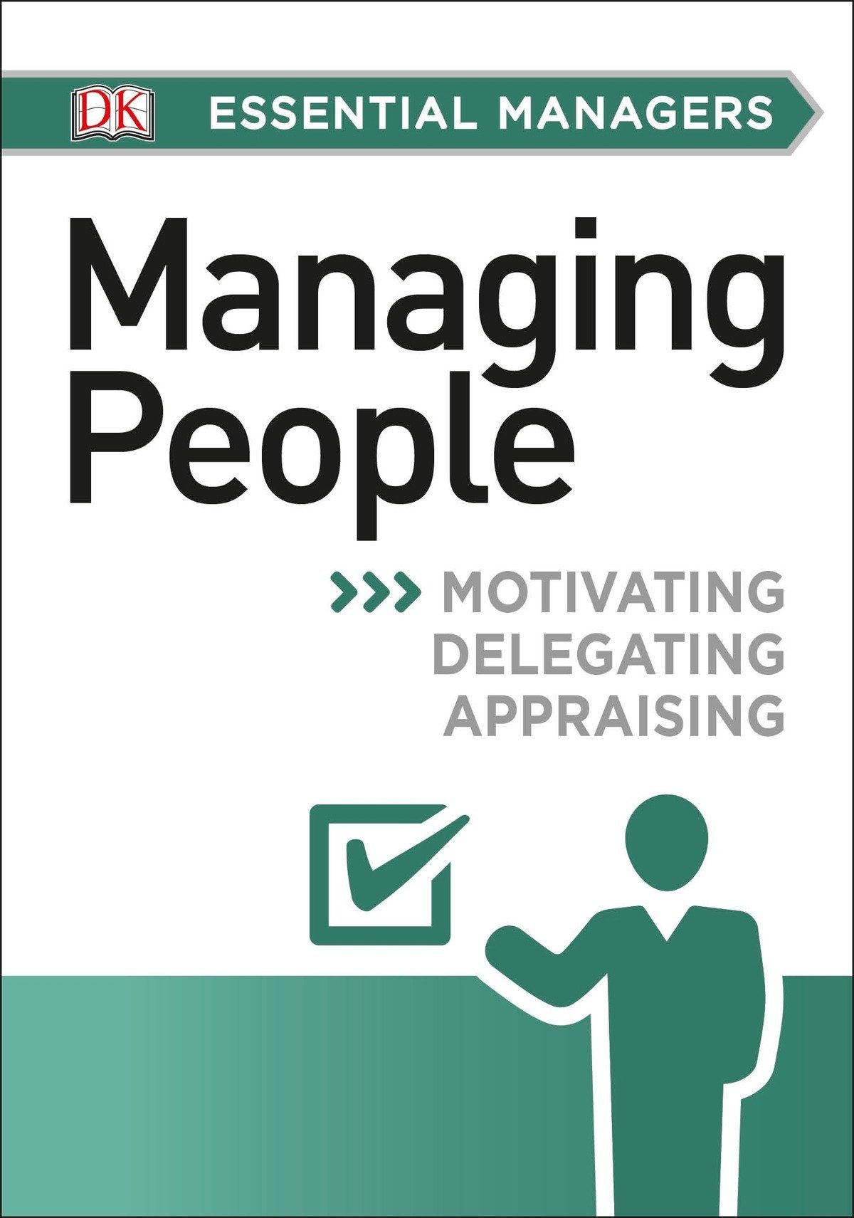 DK Essential Managers: Managing People: Johanna Hunsaker, Phillip Hunsaker:  0790778035433: Amazon.com: Books