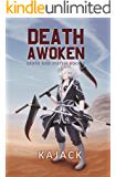 Death Awoken: A GameLit Series (Death God System - Book #1)