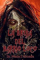 La Bruja del Barrio Loco Paperback