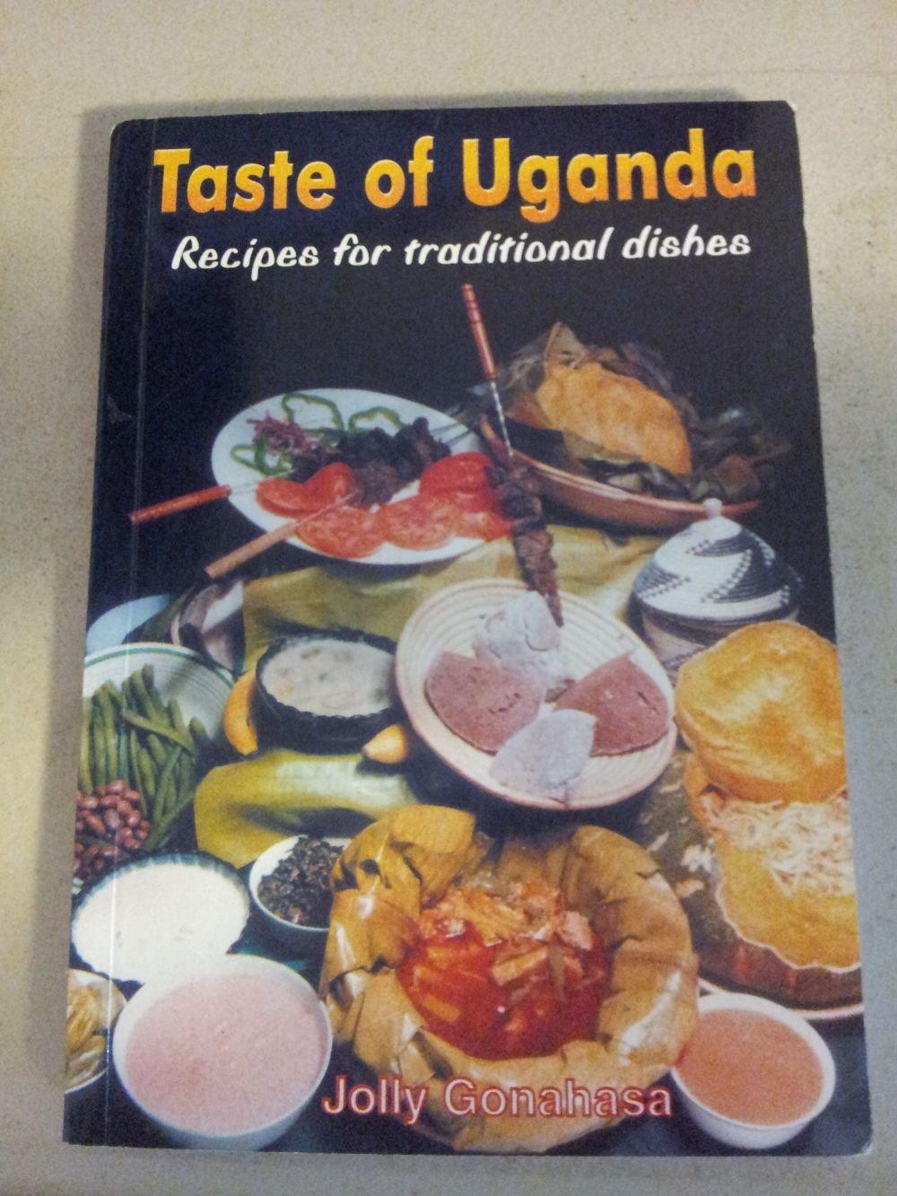 Taste of Uganda: Recipes for Traditional Dishes pdf