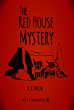 The Red House Mystery (Xist Classics)