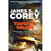Tiamat's Wrath: Book 8 of the Expanse (now a Prime Original series)