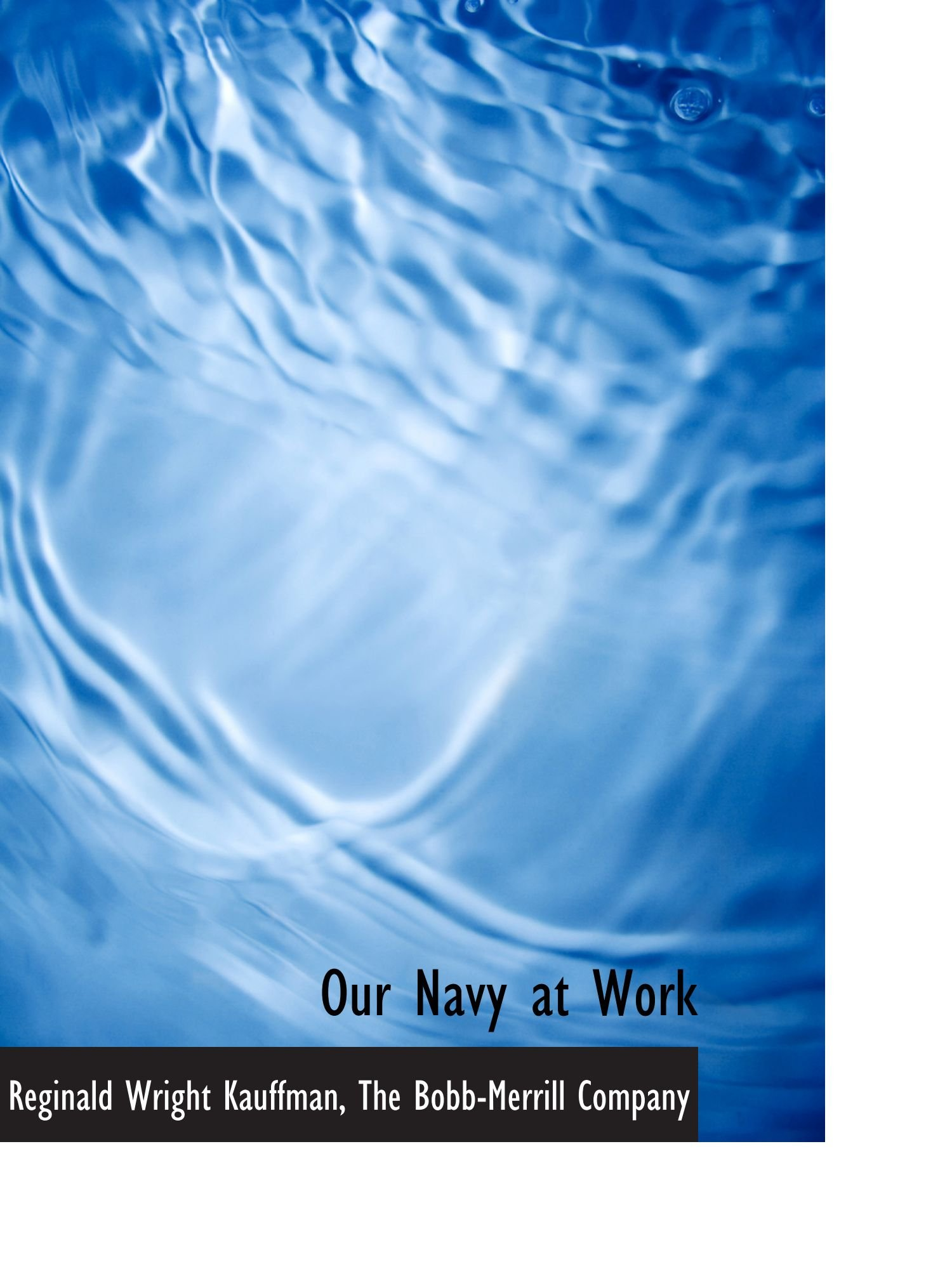 Read Online Our Navy at Work pdf epub