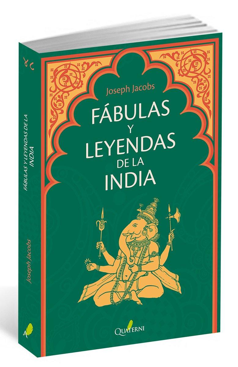 Fábulas y leyendas de la India: Amazon.es: John D. Batten, Joseph Jacobs,  Eva González Rosales: Libros