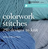 Harmony Guides: Colorwork Stitches (The Harmony Guides)