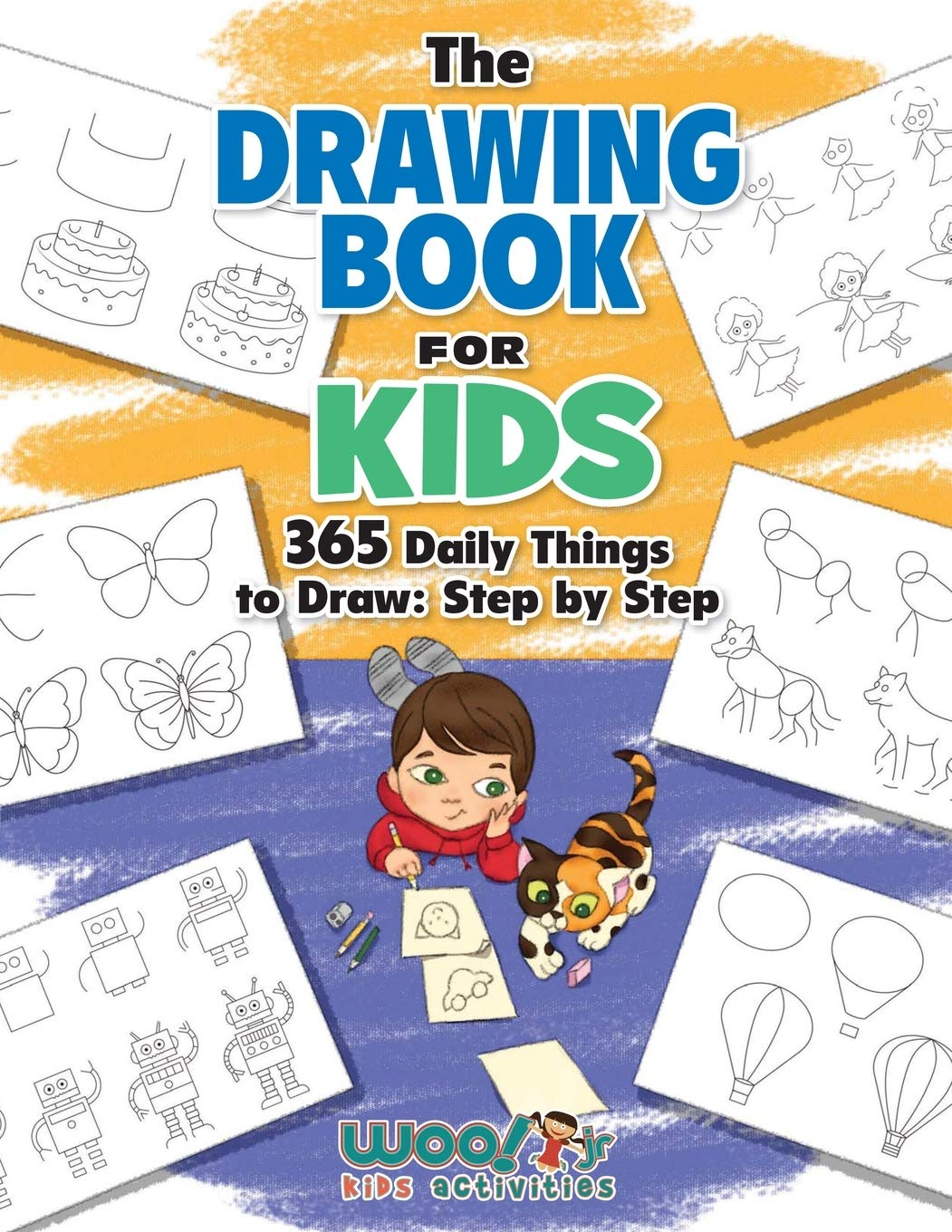 The Drawing Book for Kids: 365 Daily Things to Draw Step by Step (Woo! Jr. Kids Activities Books)