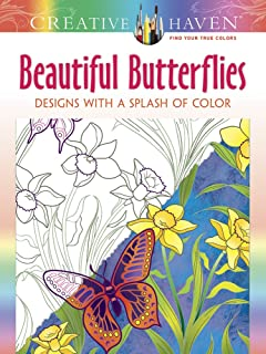 Creative Haven Beautiful Butterflies Designs With A Splash Of Color Adult Coloring