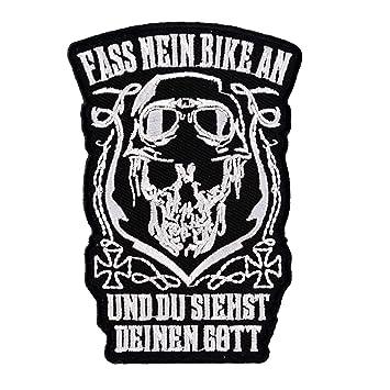 Aufnäher Aufbügler Motorrad Fass mein Bike an UND DU SIEHST GOTT