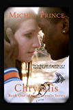 Chrysalis (Chrysalis Series Book 1)