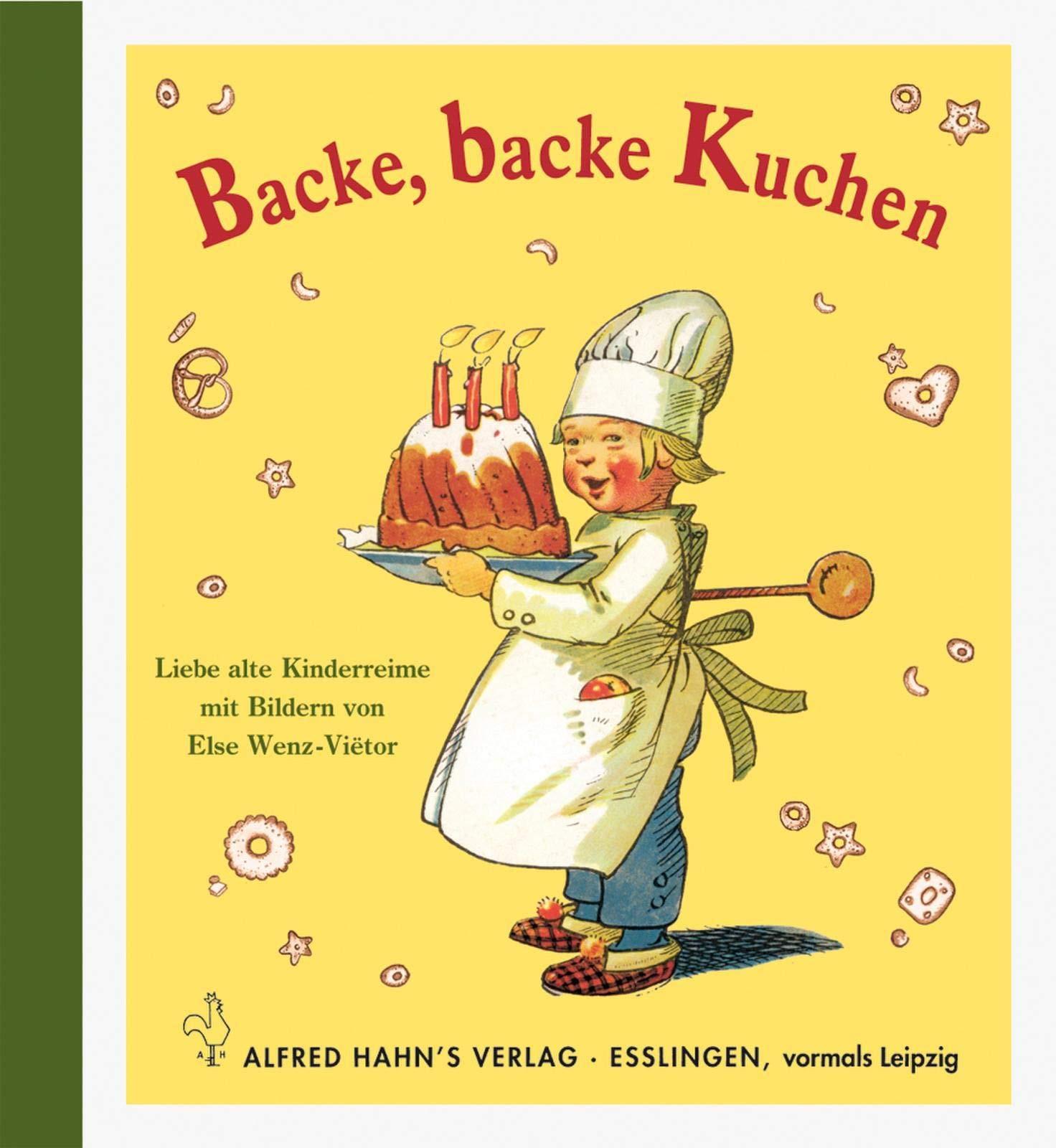 Backe, backe Kuchen: Liebe alte Kinderreime: Amazon.de: Wenz