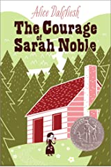 The Courage of Sarah Noble (Ready-For-Chapters) Kindle Edition