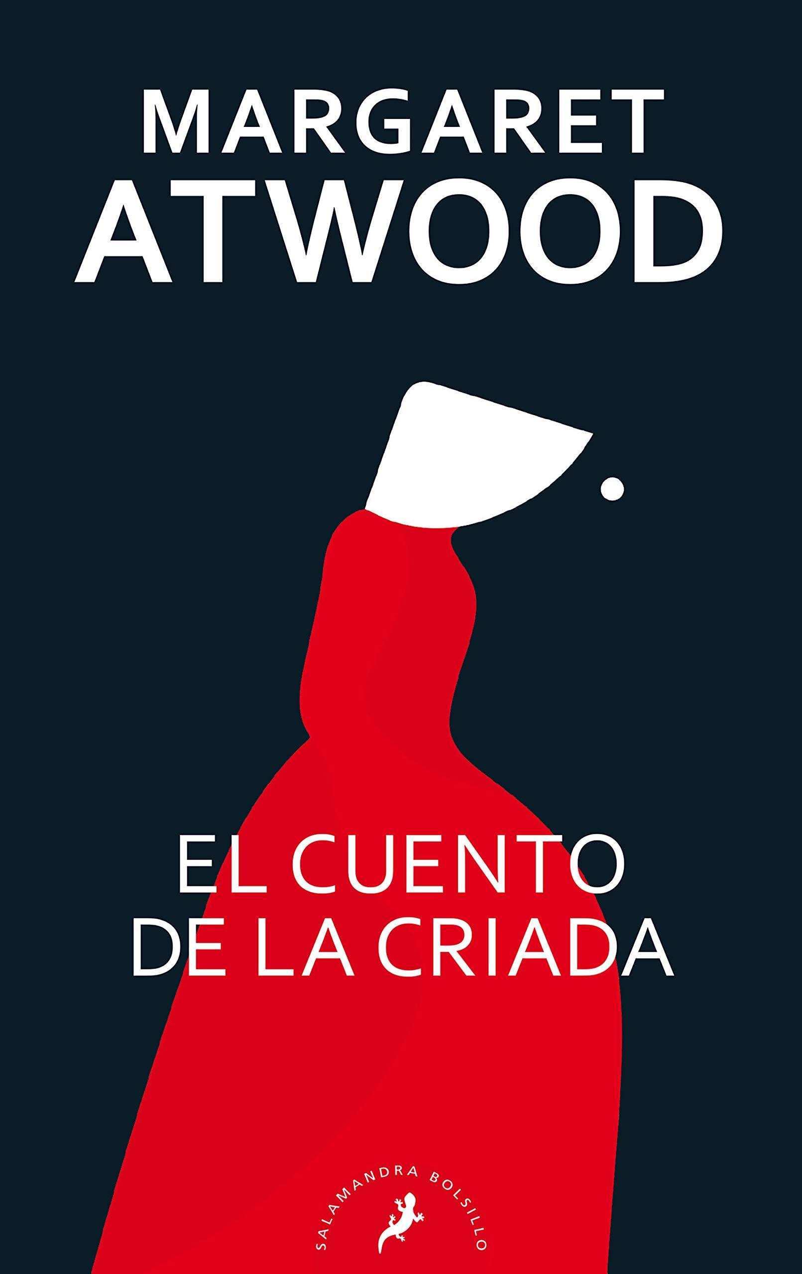 El cuento de la criada (Salamandra Bolsillo): Amazon.es: Atwood, Margaret: Libros