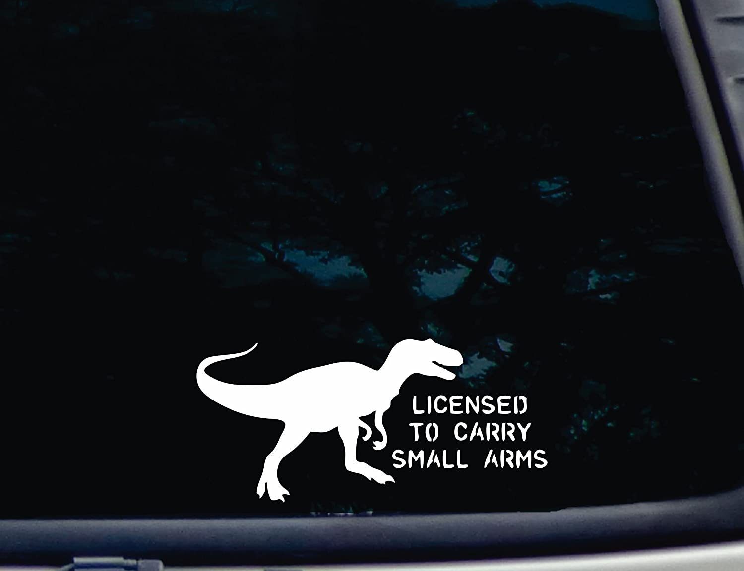Amazoncom TRex Licensed To Carry Small Arms X Die - Vinyl decals for your caramazoncom your stick family was delicious trex vinyl decal