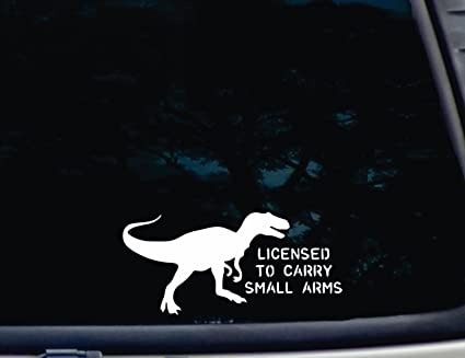 T rex licensed to carry small arms 8 x 3 3 4quot