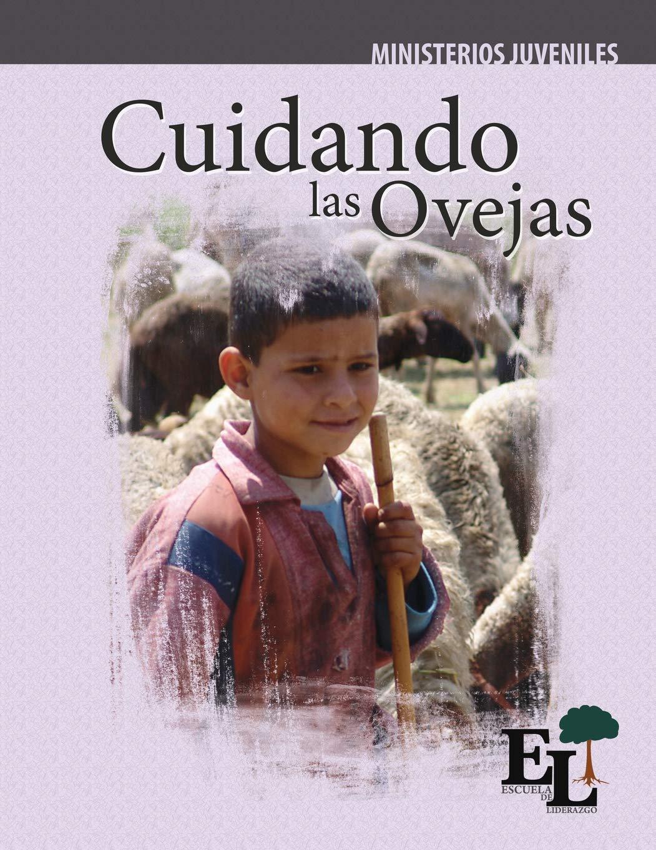 Cuidando las Ovejas: Escuela de Liderazgo: Especialidad Ministerio ...