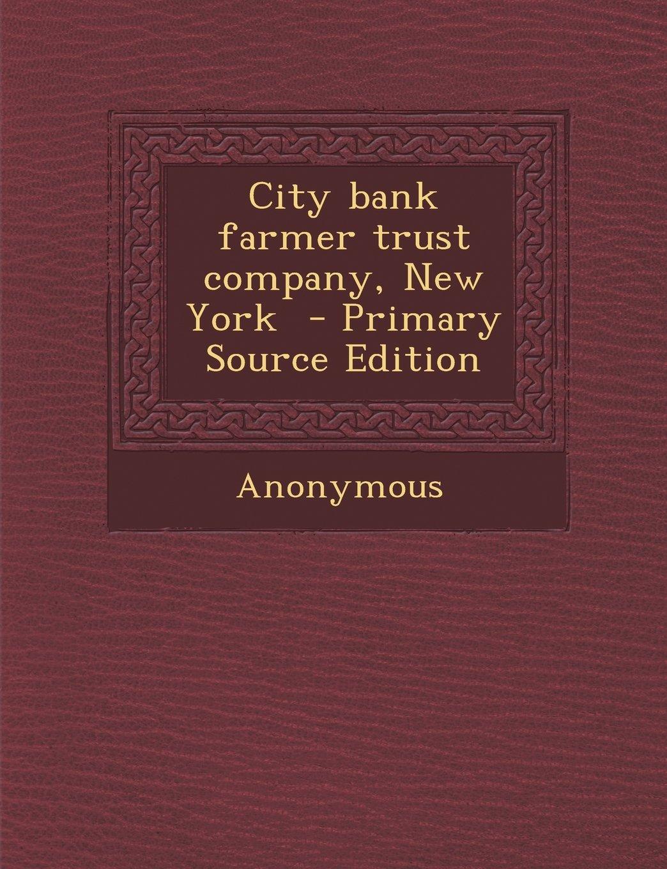 Download City bank farmer trust company, New York PDF