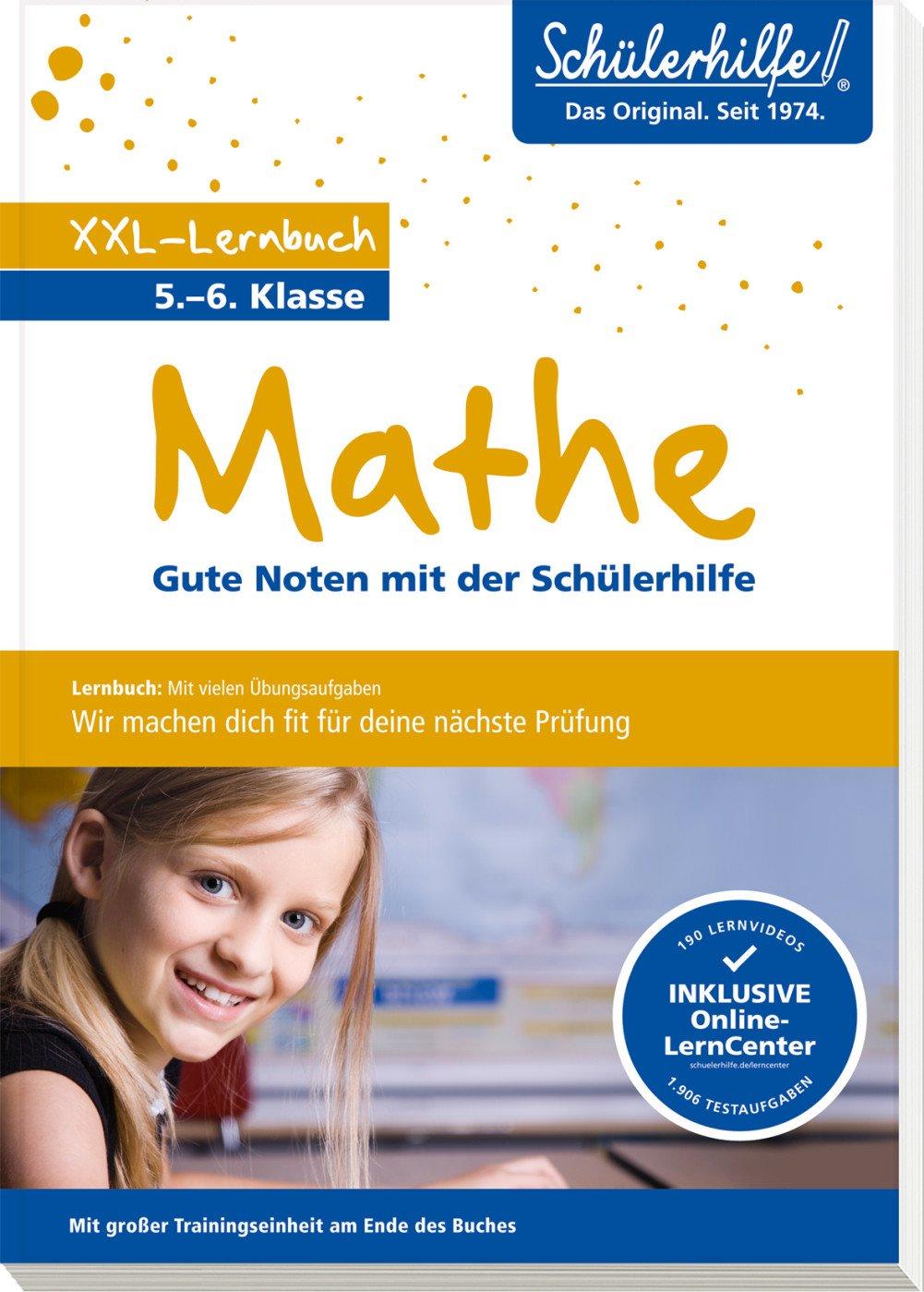 XXL-Lernbuch Mathe 5./6. Klasse: Gute Noten mit der Schülerhilfe ...