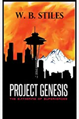 Project Genesis: The Gathering of Superheroes Kindle Edition