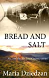 Bread and Salt (My Lost Country)