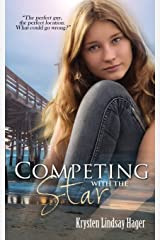 Competing With The Star (The Star Series) (Volume 2) Paperback