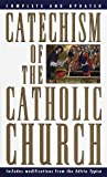 Catechism of the Catholic Church: Complete and