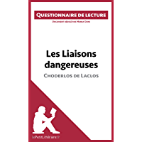 Les Liaisons dangereuses de Choderlos de Laclos: Questionnaire