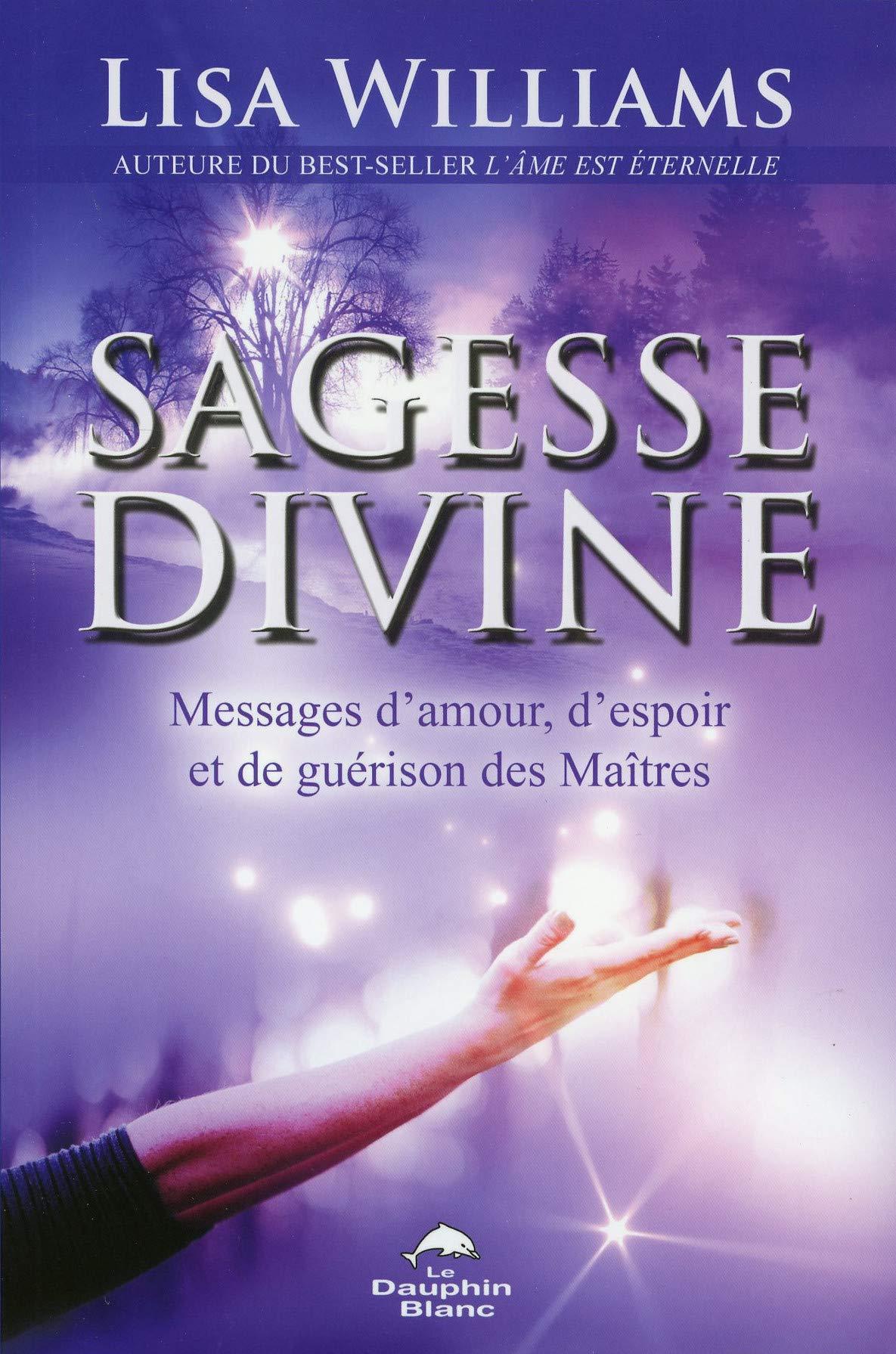 Sagesse Divine Messages Damour Despoir Et De Guérison