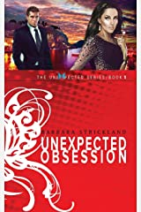 Unexpected Obsession (The Unexpected Series) Paperback