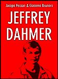 Jeffrey Dahmer (Serial Killer Vol. 4)