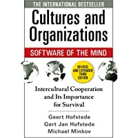 Cultures and Organizations: Software for the Mind: Intercultural Cooperation and Its Importance for Survival: Software of the Mind: Intercultural Cooperation and Its Importance for Survival