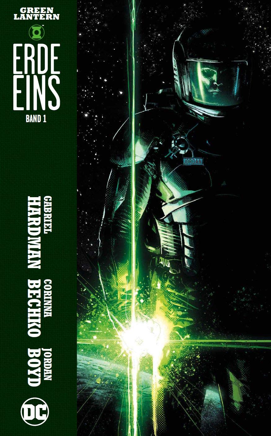 Green Lantern: Erde Eins: Bd. 1 Taschenbuch – 22. Oktober 2018 Corinna Bechko Gabriel Hardman Christian Heiß Panini
