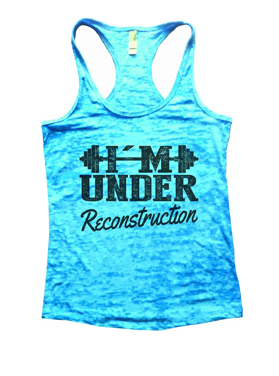 Womans Burnout Workout Tank Top I鈥檓 Under Reconstruction Running Shirt