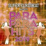 SUPER EUROBEAT presents PARAPARA HITS 2019