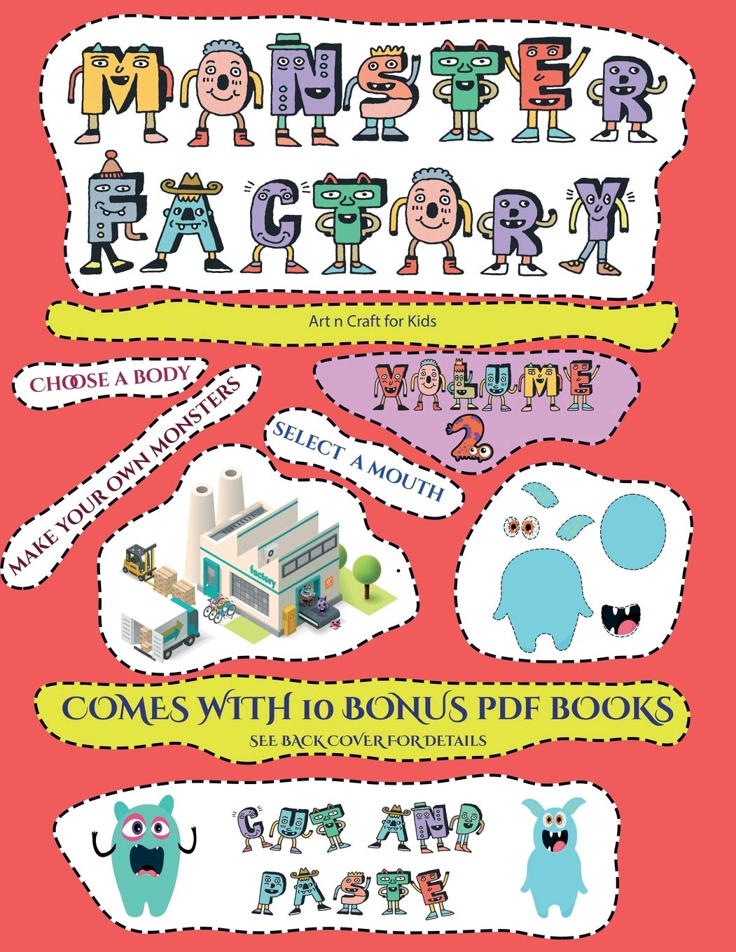 Buy Art N Craft For Kids Cut And Paste Monster Factory Volume 2 This Book Comes With A Collection Of Downloadable Pdf Books That Will Help Your Child Control Develop