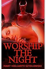 Worship the Night Paperback