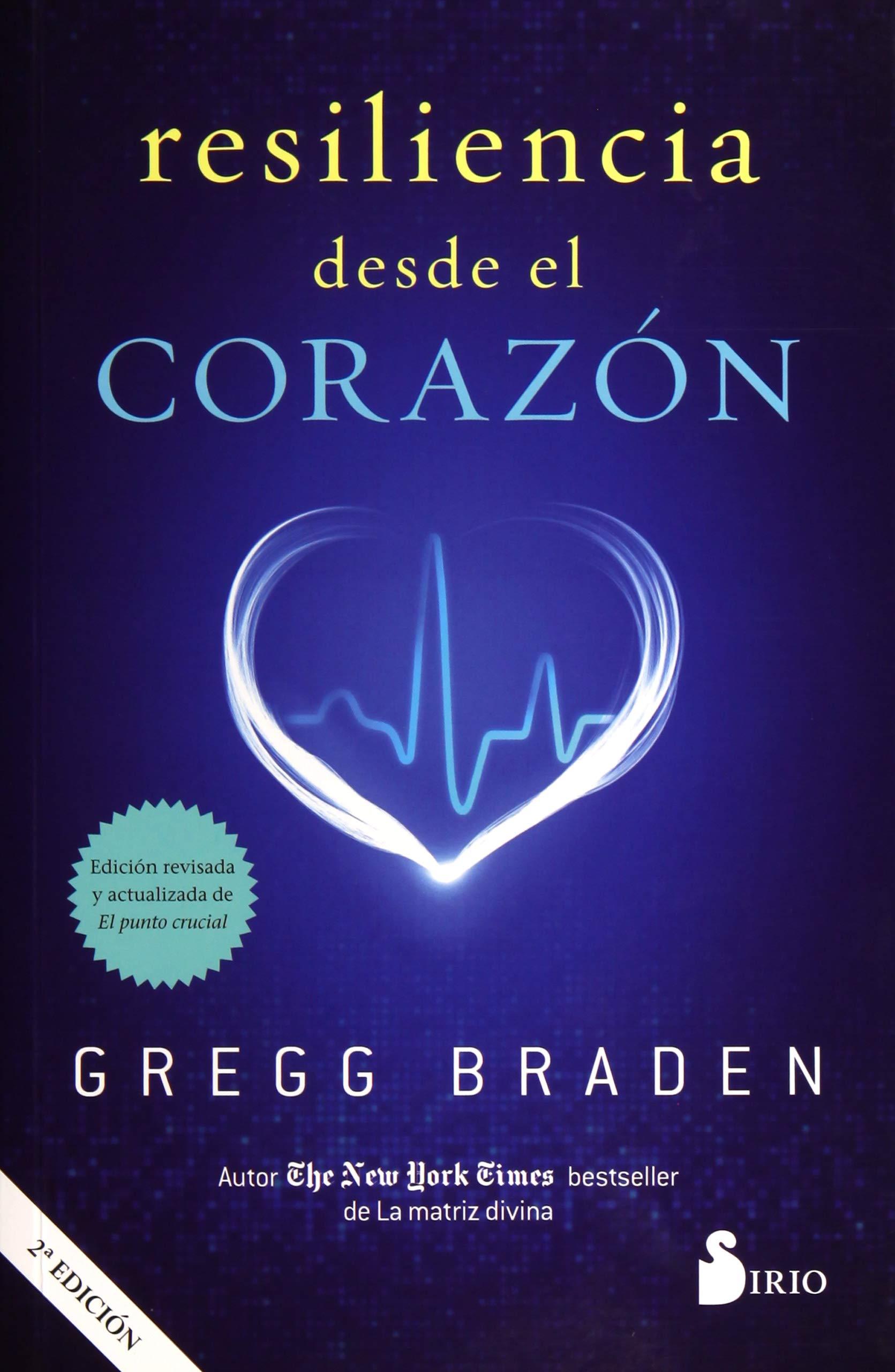 Resilencia desde el corazón: Amazon.es: BRADEN, GREGG, FILELLA ...