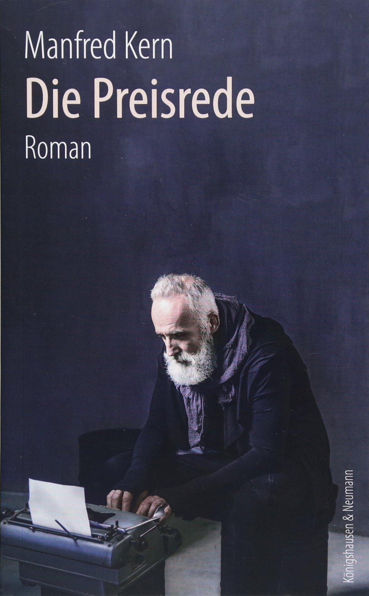 Die Preisrede: Roman: Amazon.de: Manfred Kern: Bücher