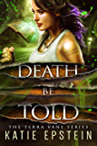 Death Be Told (The Terra Vane Series Book 5)