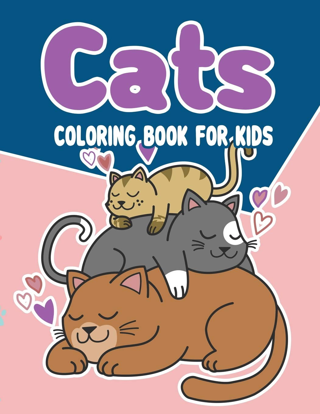Cats Coloring Book For Kids Cats Coloring Book The Really