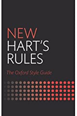 New Hart's Rules: The Oxford Style Guide Kindle Edition