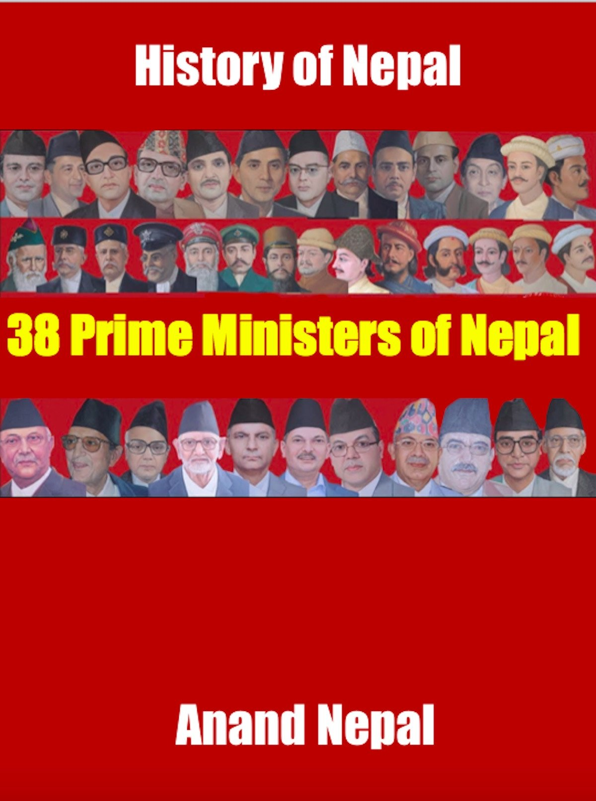 Amazon Com 38 Prime Ministers Of Nepal Kp Oli Anand Nepal
