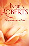 La promesse de l'été (Nora Roberts)