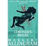 Coroner's Pidgin: A Post-War Mystery from the Queen of Crime (The Albert Campion Mysteries Book 11)