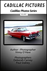 Cadillac Pictures Volume 1 (Cadillac Photos) Kindle Edition