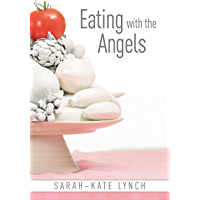 Eating With The Angels (English Edition)