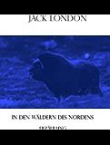 In den Wäldern des Nordens: Erzählung