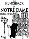 The Hunchback of Notre Dame (Special Illustrated Edition) (English Edition)