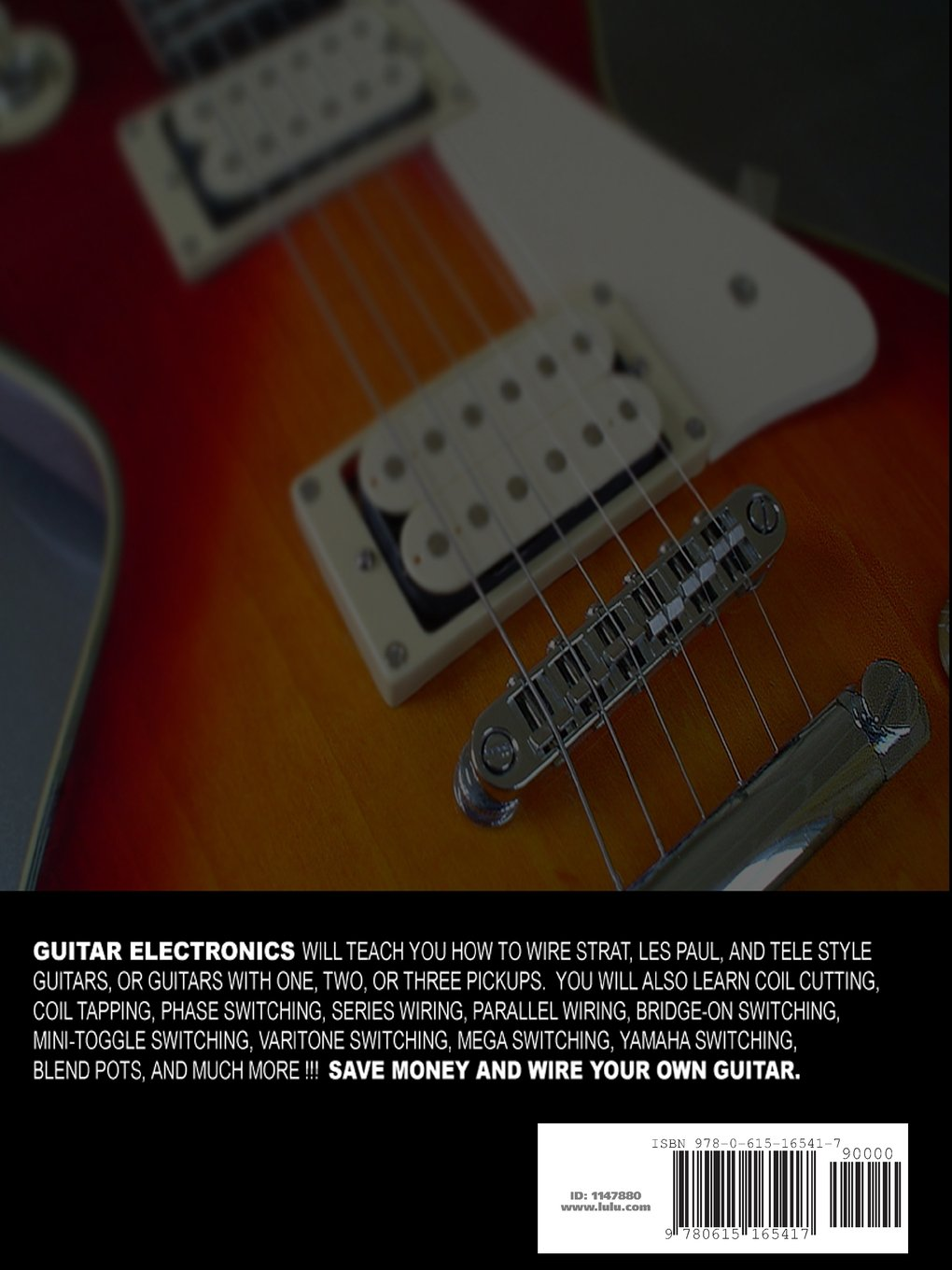 Guitar Electronics Understanding Wiring And Diagrams Learn Step By Way Switch On Telecaster 3 Toggle Diagram How To Completely Wire Your Electric T A Swike 9780615165417